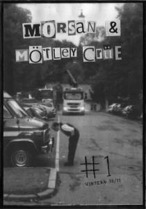 Morsan & Mötley Crüe #1